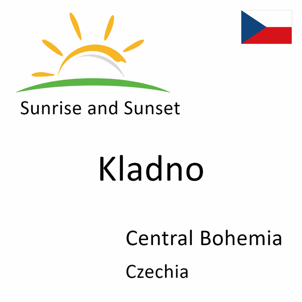 Sunrise and sunset times for Kladno, Central Bohemia, Czechia
