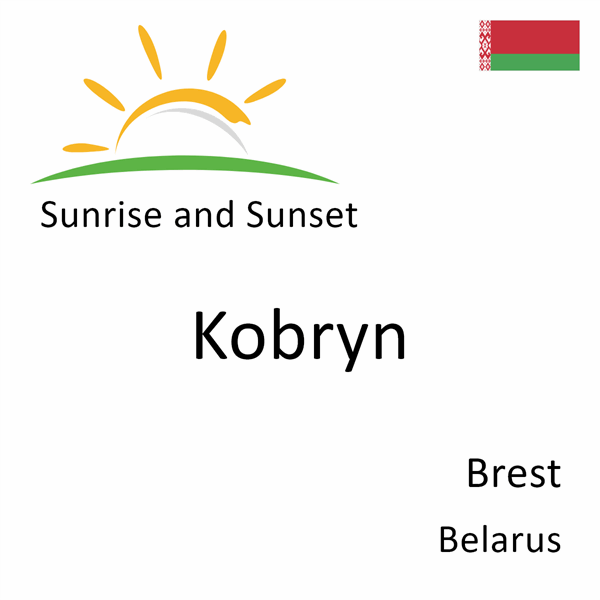 Sunrise and sunset times for Kobryn, Brest, Belarus