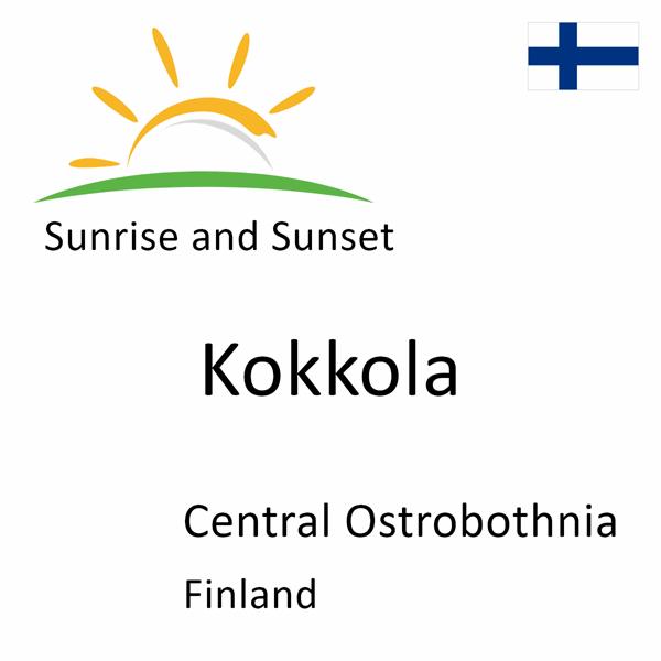Sunrise and sunset times for Kokkola, Central Ostrobothnia, Finland