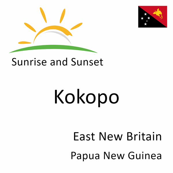 Sunrise and sunset times for Kokopo, East New Britain, Papua New Guinea