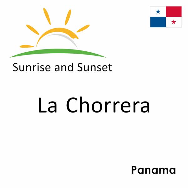 Sunrise and sunset times for La Chorrera, Panama