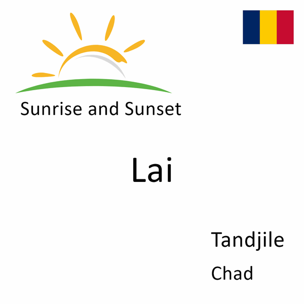 Sunrise and sunset times for Lai, Tandjile, Chad