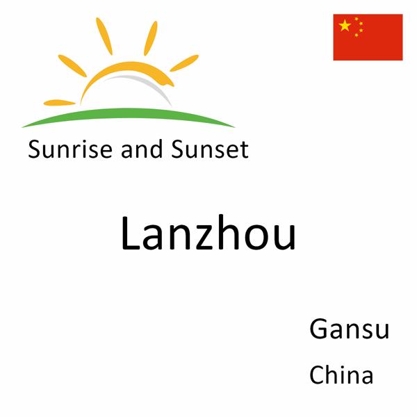 Sunrise and sunset times for Lanzhou, Gansu, China