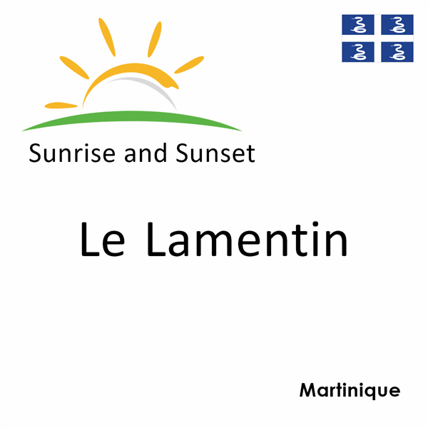 Sunrise and sunset times for Le Lamentin, Martinique