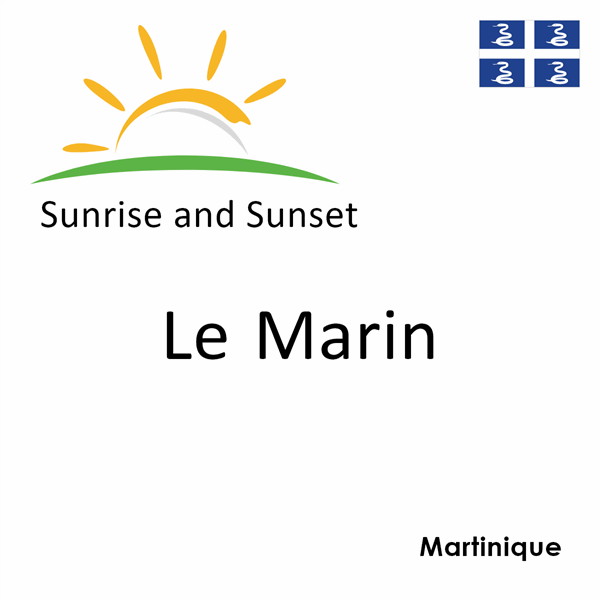 Sunrise and sunset times for Le Marin, Martinique