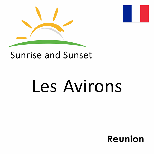 Sunrise and sunset times for Les Avirons, Reunion