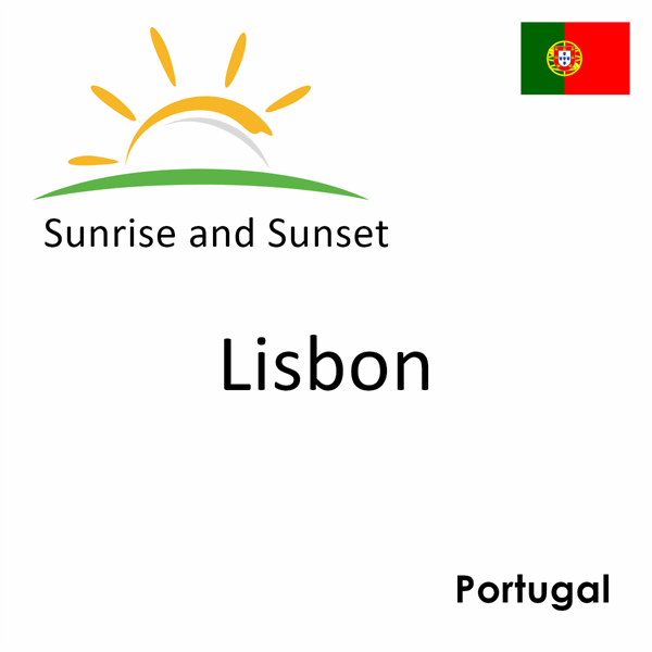 Sunrise and sunset times for Lisbon, Portugal