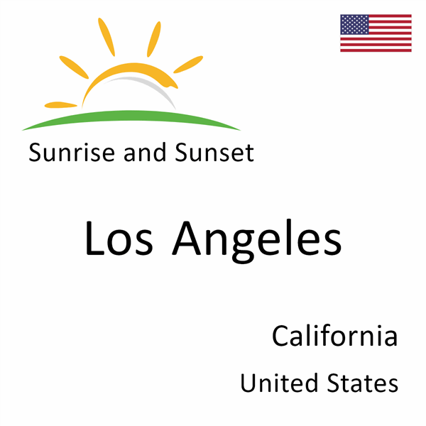 Sunrise and sunset times for Los Angeles, California, United States