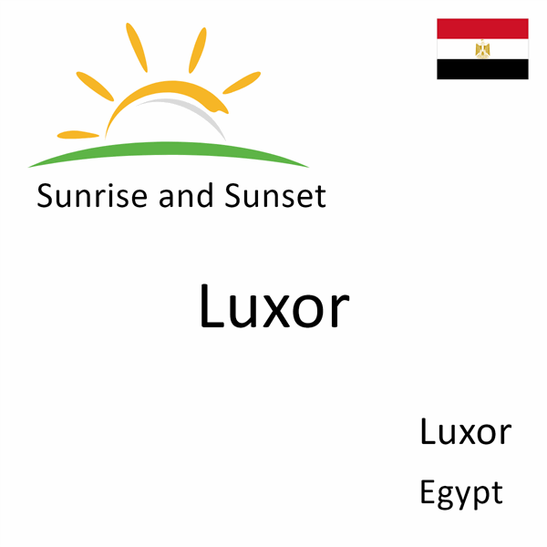 Sunrise and sunset times for Luxor, Luxor, Egypt