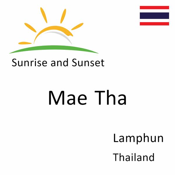 Sunrise and sunset times for Mae Tha, Lamphun, Thailand