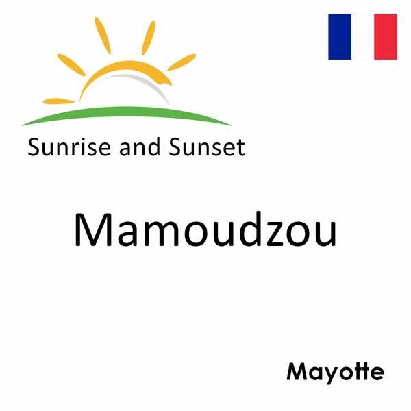 Sunrise and sunset times for Mamoudzou, Mayotte