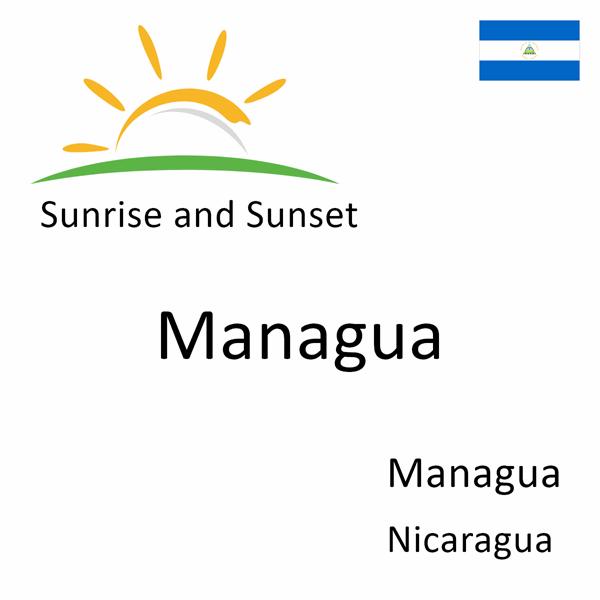 Sunrise and sunset times for Managua, Managua, Nicaragua