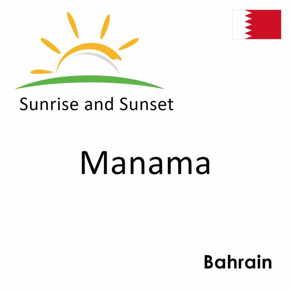 Sunrise and sunset times for Manama, Bahrain