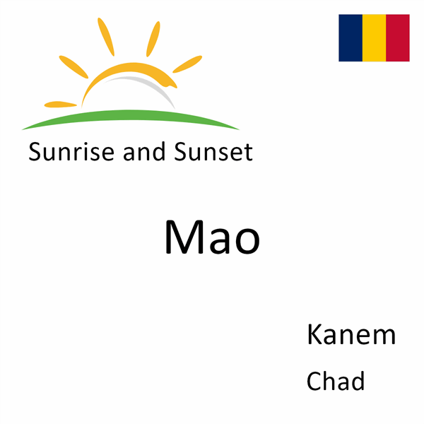 Sunrise and sunset times for Mao, Kanem, Chad