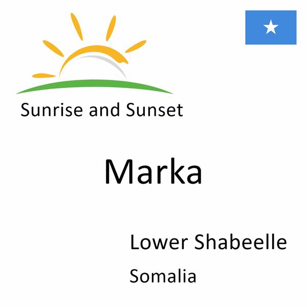 Sunrise and sunset times for Marka, Lower Shabeelle, Somalia