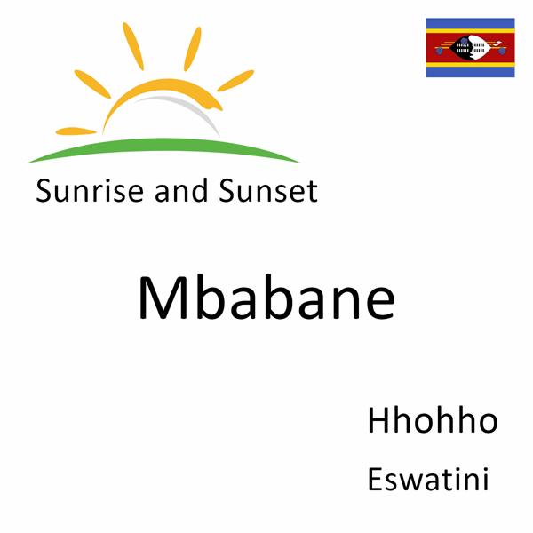 Sunrise and sunset times for Mbabane, Hhohho, Eswatini