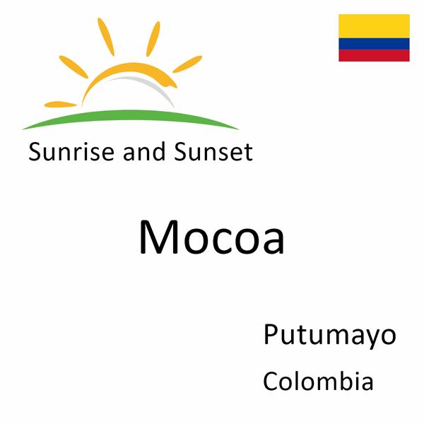 Sunrise and sunset times for Mocoa, Putumayo, Colombia