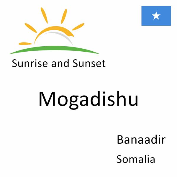 Sunrise and sunset times for Mogadishu, Banaadir, Somalia