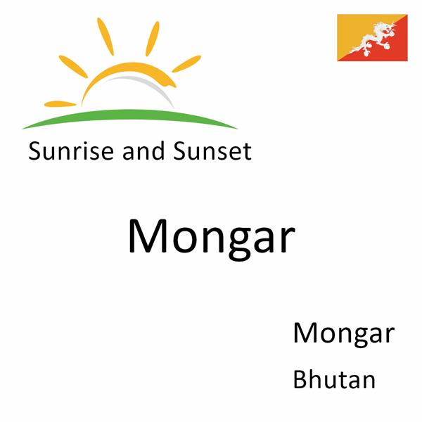 Sunrise and sunset times for Mongar, Mongar, Bhutan