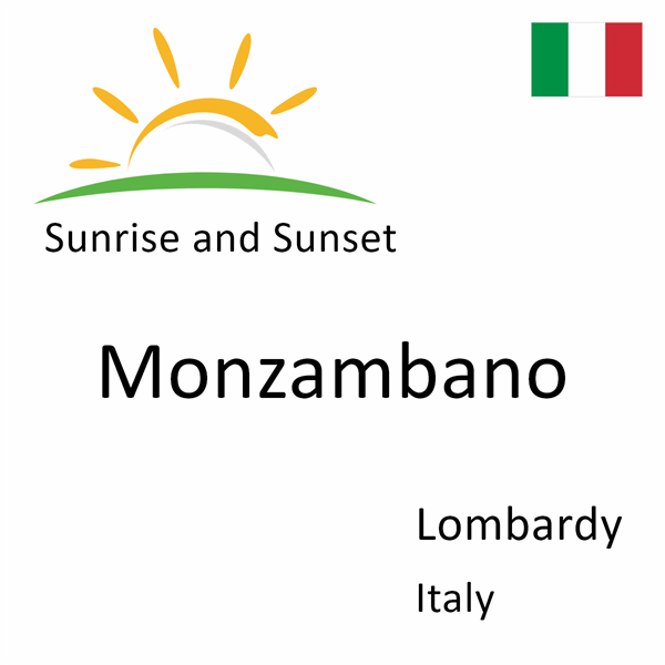Sunrise and sunset times for Monzambano, Lombardy, Italy