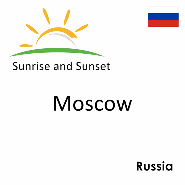 Sunrise and sunset times for Moscow, Russia