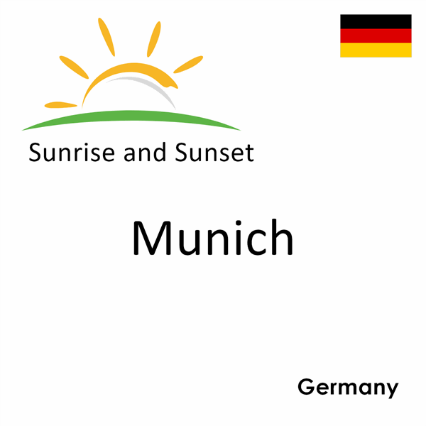 Sunrise and sunset times for Munich, Germany