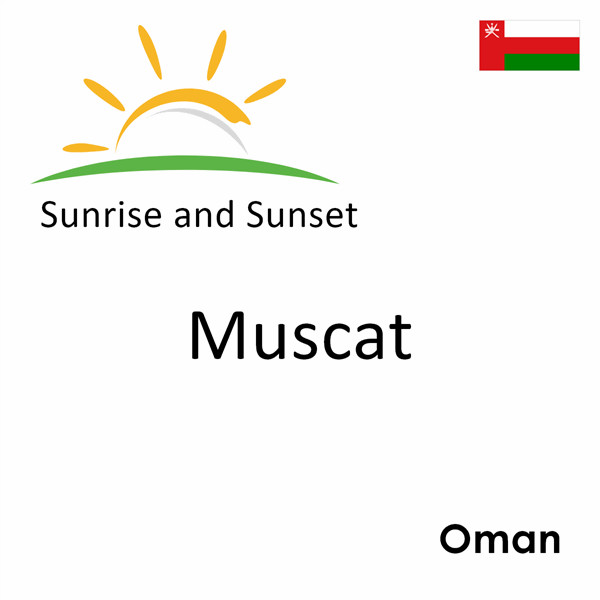 Sunrise and sunset times for Muscat, Oman