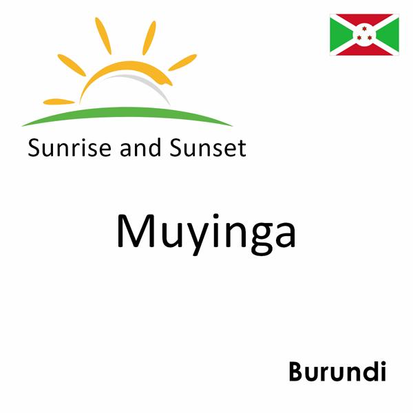 Sunrise and sunset times for Muyinga, Burundi