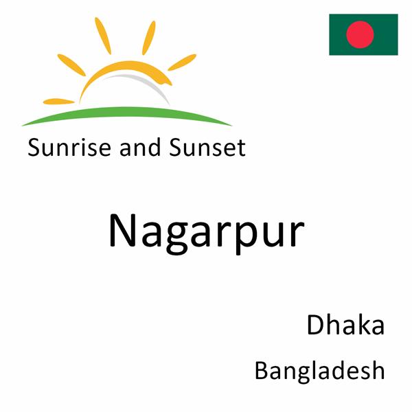 Sunrise and sunset times for Nagarpur, Dhaka, Bangladesh