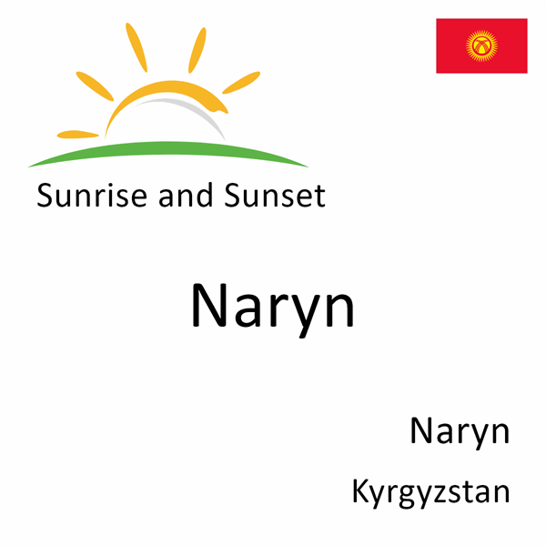 Sunrise and sunset times for Naryn, Naryn, Kyrgyzstan