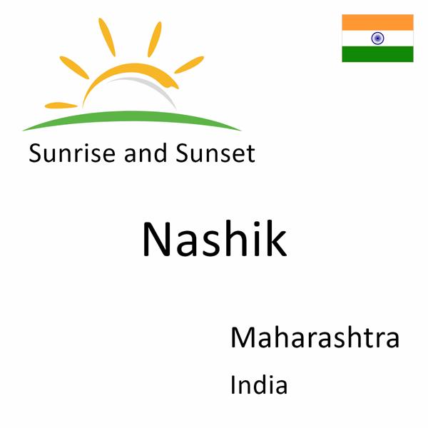 Sunrise and sunset times for Nashik, Maharashtra, India