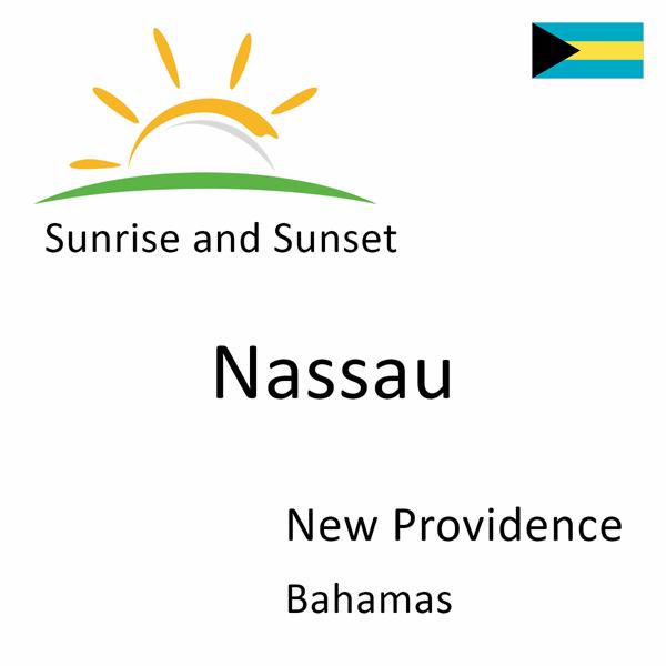 Sunrise and sunset times for Nassau, New Providence, Bahamas