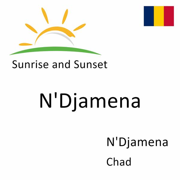 Sunrise and sunset times for N'Djamena, N'Djamena, Chad