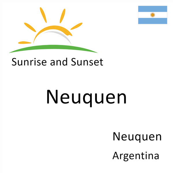 Sunrise and sunset times for Neuquen, Neuquen, Argentina