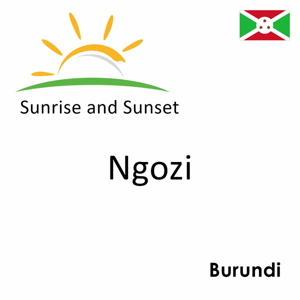 Sunrise and sunset times for Ngozi, Burundi