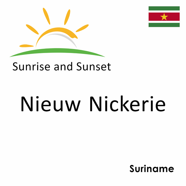 Sunrise and sunset times for Nieuw Nickerie, Suriname