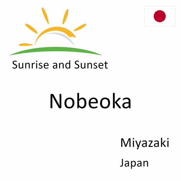 Sunrise and sunset times for Nobeoka, Miyazaki, Japan