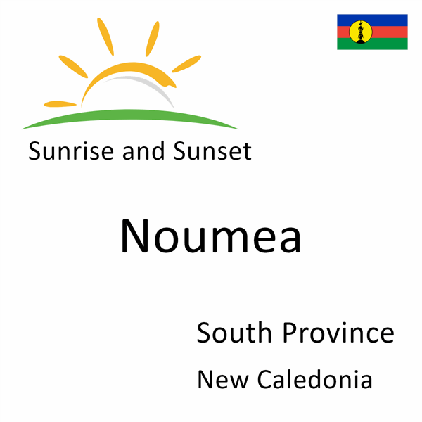 Sunrise and sunset times for Noumea, South Province, New Caledonia