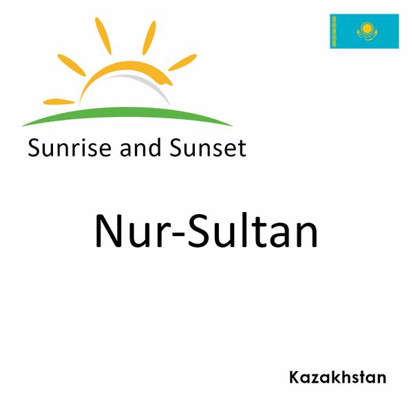 Sunrise and sunset times for Nur-Sultan, Kazakhstan