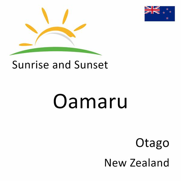 Sunrise and sunset times for Oamaru, Otago, New Zealand