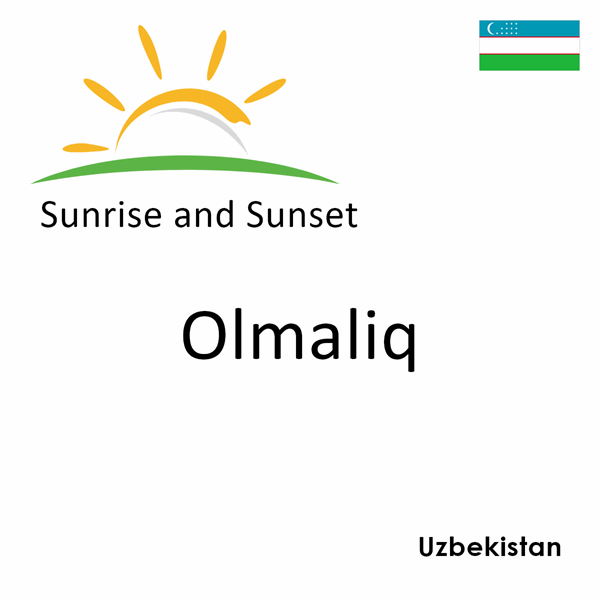 Sunrise and sunset times for Olmaliq, Uzbekistan
