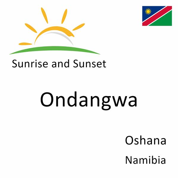 Sunrise and sunset times for Ondangwa, Oshana, Namibia