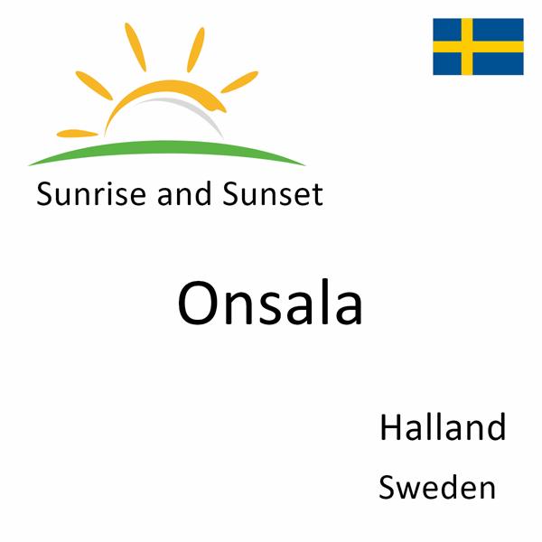 Sunrise and sunset times for Onsala, Halland, Sweden