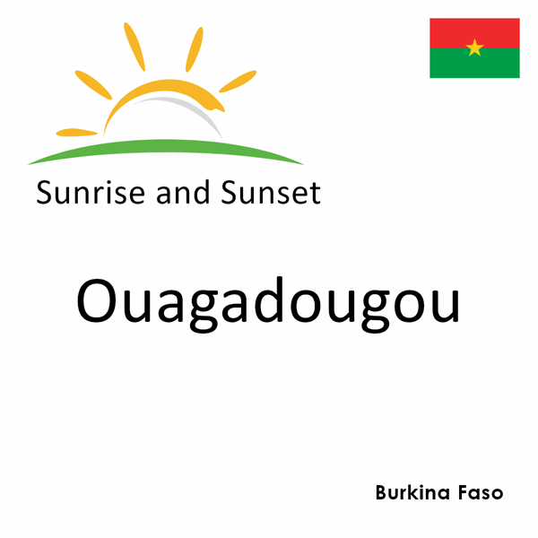 Sunrise and sunset times for Ouagadougou, Burkina Faso