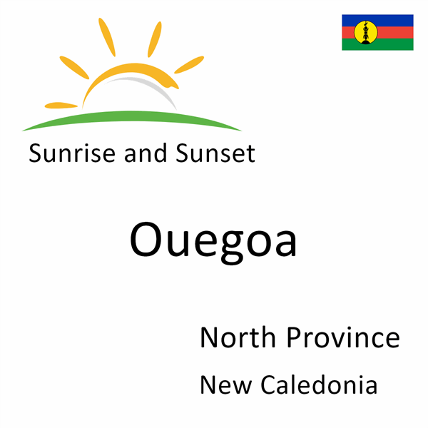 Sunrise and sunset times for Ouegoa, North Province, New Caledonia