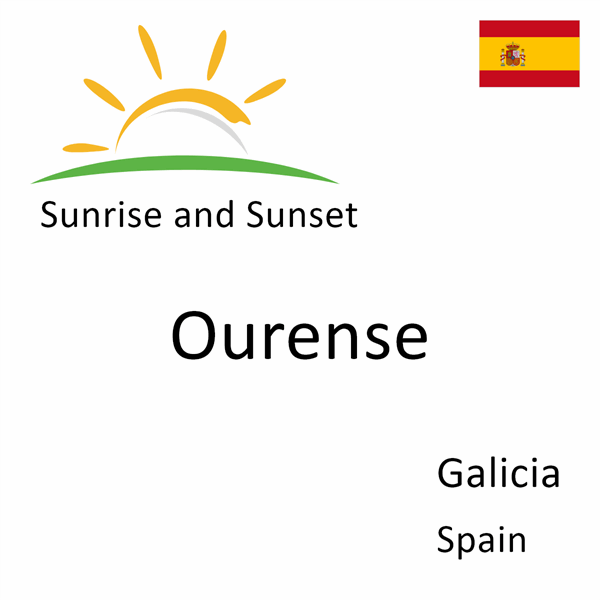 Sunrise and sunset times for Ourense, Galicia, Spain