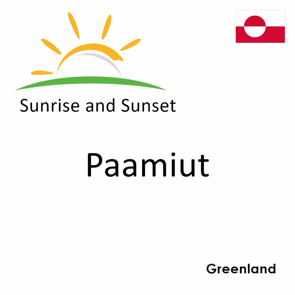 Sunrise and sunset times for Paamiut, Greenland