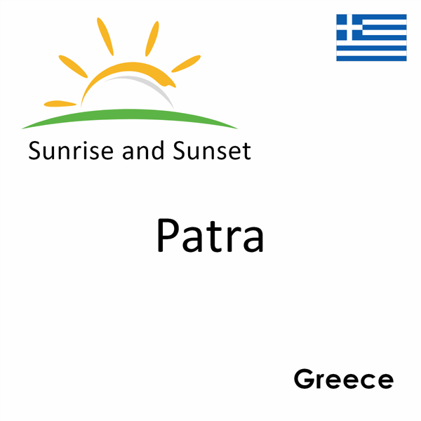 Sunrise and sunset times for Patra, Greece