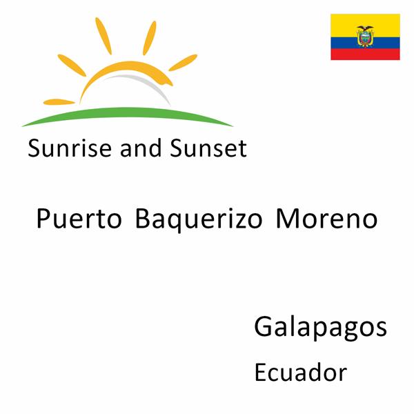 Sunrise and sunset times for Puerto Baquerizo Moreno, Galapagos, Ecuador