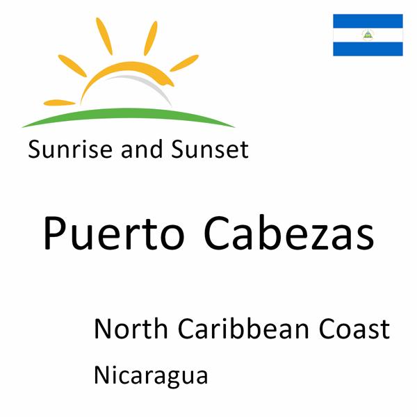 Sunrise and sunset times for Puerto Cabezas, North Caribbean Coast, Nicaragua